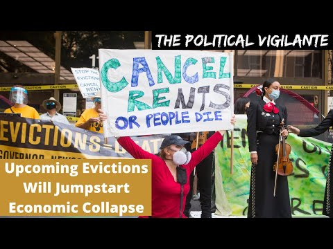 Looming Evictions Will Push Economic Collapse Early 2021