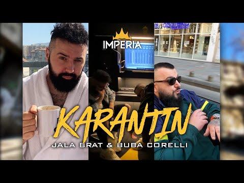 Jala Brat & Buba Corelli - Karantin
