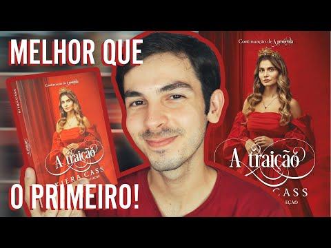 A TRAIÇÃO - Kiera Cass (A Prometida, #2)