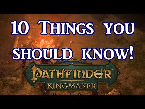 Pathfinder Kingmaker: 10 Things You Should Know