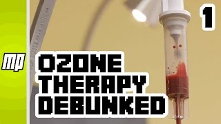 Ozone Therapy Debunked – Part 1