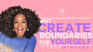 Why Create Boundaries For Yourself - Motivational Video