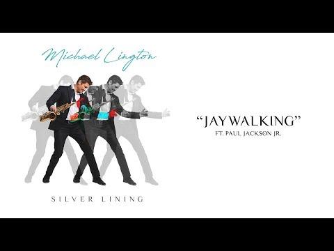 Michael Lington - Jaywalking ft. Paul Jackson Jr. (Official Audio) online metal music video by MICHAEL LINGTON