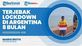 Cerita Mario Iroth Terjebak Lockdown di Argentina ketika Touring Pakai Motor, Terkunci 8 Bulan