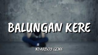 Lirik Lagu Ndarboy Genk Balungan Kere Versi New