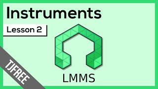 LMMS Lesson 2 - Side Bar and Instruments