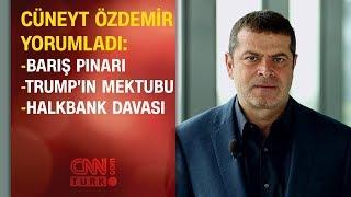 Cüneyt Özdemir Trump'ın mektubunu yorumladı