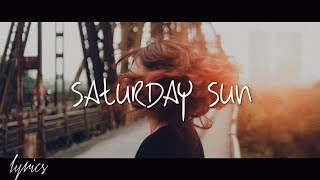 Vance Joy   Saturday Sun (Lyrics)