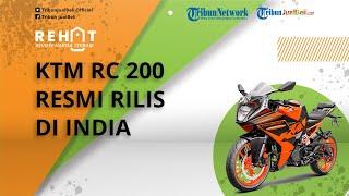 REHAT: Motor Sport KTM RC 200 Resmi Meluncur di India, Bakal Jadi Pesaing Yamaha R15 & Honda CBR150R