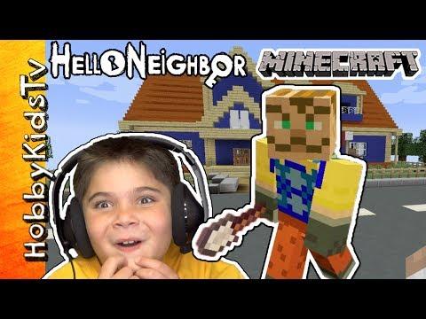 Hello Neighbor Minecraft! Crazy PC Video Gaming HobbyKidsTV