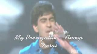 My Prerogative - Anoop Desai (Video)