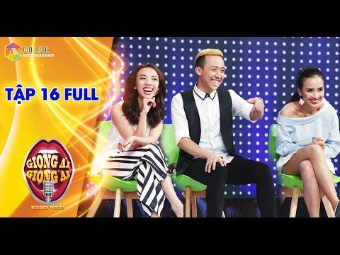 Giọng ải giọng ai | tập 16 full HD: Trấn Thành, Ái Phương vs Trường Giang, Phạm Hồng Phước
