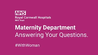 RCHT Maternity Department - Answering Your Questions