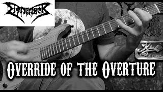Dismember Override of the Overture Guitar Cover