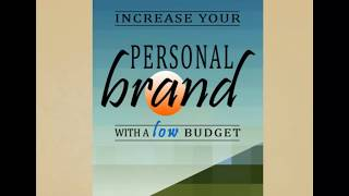 Increase Your Personal Brand with a Low Budget