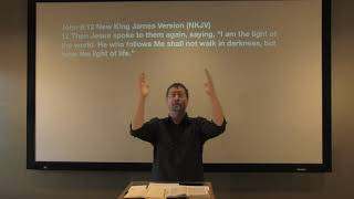 Studies in John - #51: The Light of the World