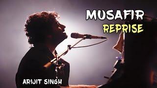 Musafir ( Reprise ) | Arijit Singh | Sweeti Weds NRI
