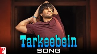 Tarkeebein (Song) - Band Baaja Baaraat