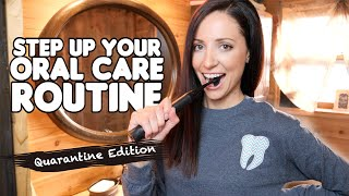 5 Ways To Improve Your Oral Health During Quarantine