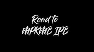 ROAD TO MPKMB IPB 55