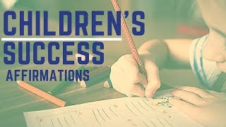 200+ Positive Children's Affirmations! (Program Their Mind For Success and Confidence!)