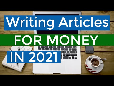 Write Articles for Money - Get Paid Money to Write Articles Online in 2021