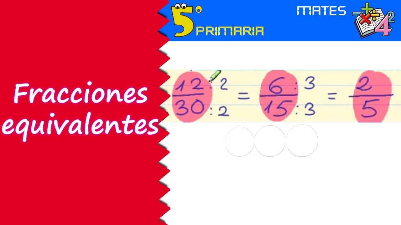 Fracciones equivalentes. Mate, 5º Primaria. Tema 5