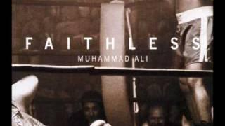 Faithless Muhammad Ali Full Intention Remix