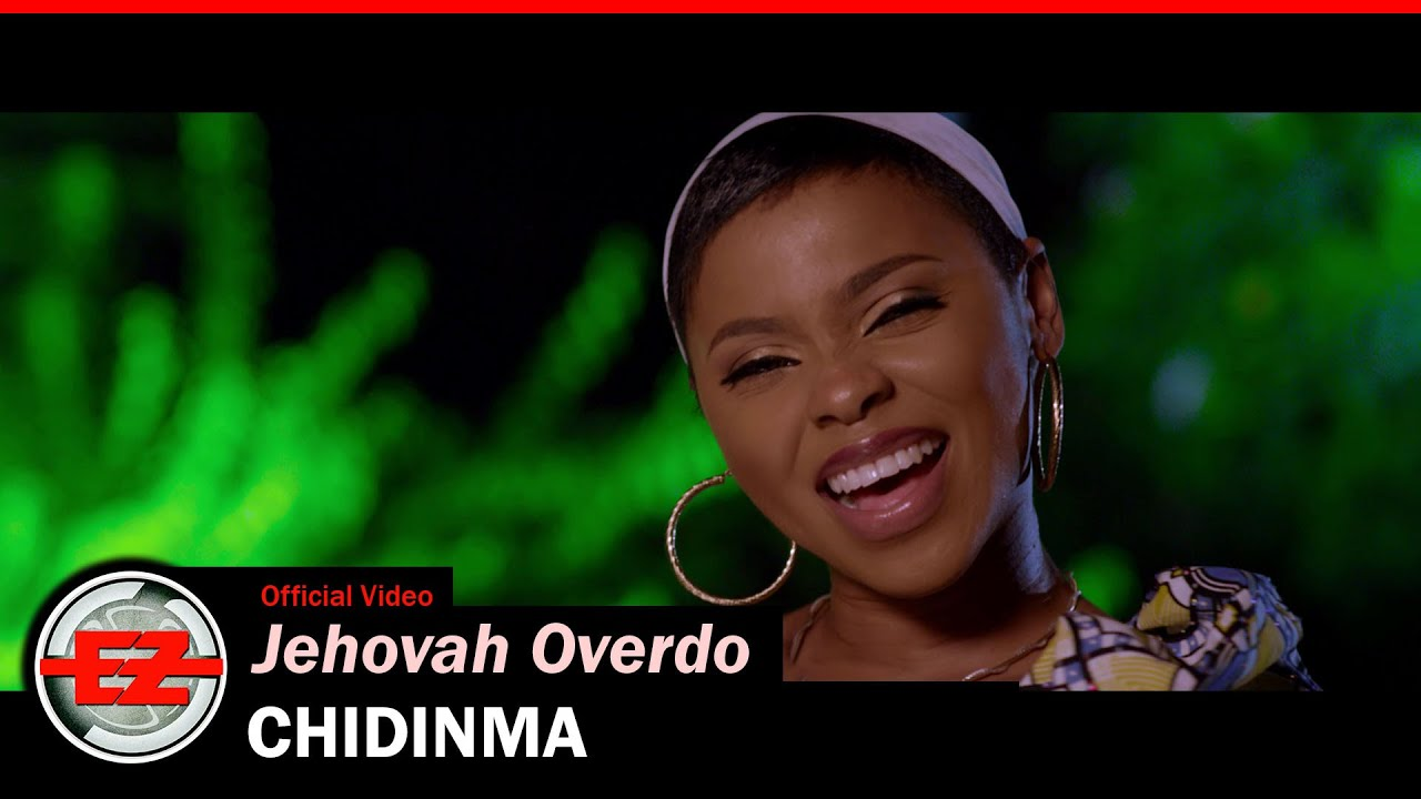 Chidinma – Jehovah Overdo (Official Video, MP3 & Lyrics)