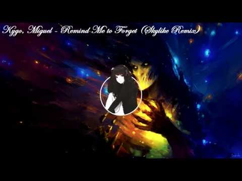 Kygo, Miguel - Remind Me to Forget(提醒自己去放手)中文CC歌詞(Skylike Remix)