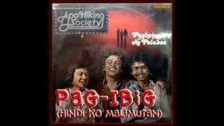Pag Ibig by APO w/ lyrics HD