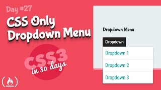 CSS Only Dropdown Menu: CSS Tutorial (Day 27 of CSS3 in 30 Days)