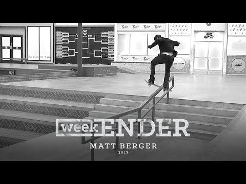 Matt Berger - WeekENDER