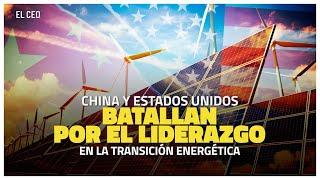 China y EU pelean liderazgo en transición energética