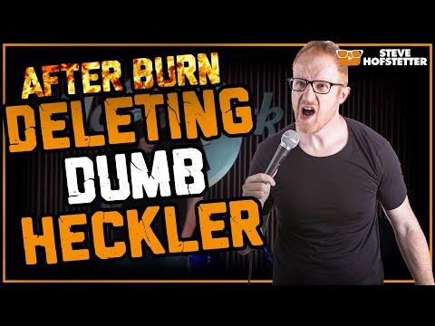 After Burn: Comedian Owns Heckler for 4 Minutes - Steve Hofstetter