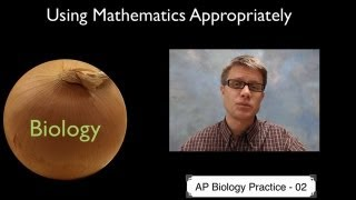 AP Biology Practice 2 - Using Mathematics Appropriately