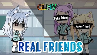 Real Friends   GLMV   By Camila Cabello [Reupload]