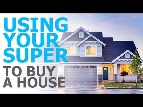 Using Your Super to Buy a House