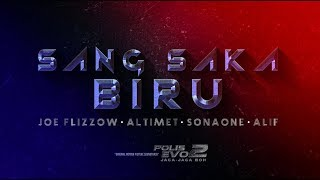 Joe Flizzow,  Altimet, SonaOne & Alif   Sang Saka Biru [Official Lyric Video] [OST Polis Evo 2]