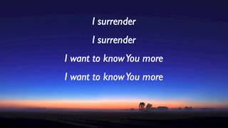 Hillsong - I Surrender with lyrics