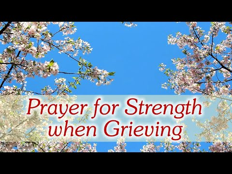 5 Prayers for Comfort - Find God's Peace when Grieving