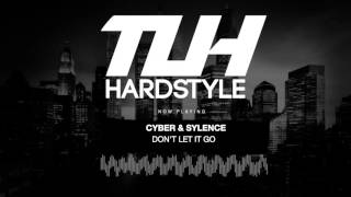 Cyber & Sylence - Don't Let It Go (Free Release) [HQ + HD]