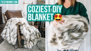 How To Make A DIY Cozy Faux Fur Throw Blanket 😍