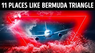11 Places More Mysterious Than Bermuda Triangle