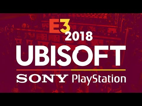 E3 Ubisoft & Sony PlayStation Press Conferences - IGN Live 2018