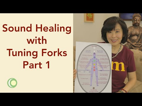 Sound Healing with Tuning Forks Part 1