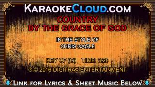 Chris Cagle - Country By The Grace Of God (Backing Track)