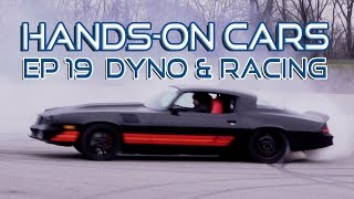 Huge Burnouts + Dyno Testing on Hands-On Cars The Finale! Eastwood Cover of Car Craft Magazine
