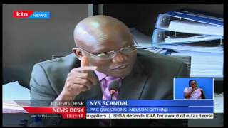 NewsDesk: Nelson Githinji grilled by PAC over loss of the NYS millions 6/10/2016