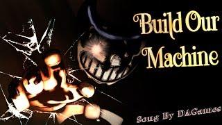 """We Are Alive"" [SFM/BATIM] Build Our Machine ~ DAGames [EPILEPSY WARNING!]"